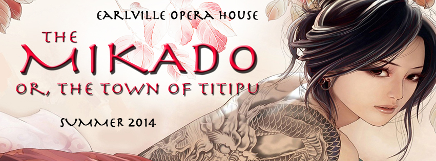 The Mikado - Earlville Opera House