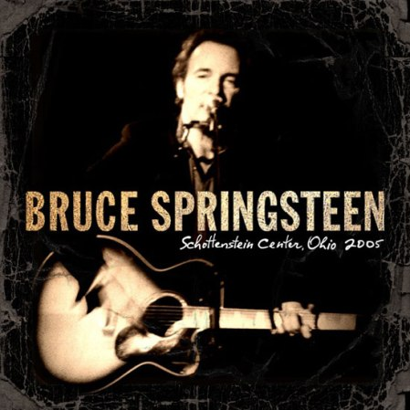 Bruce Springsteen - Schottenstein Center, Ohio 2005
