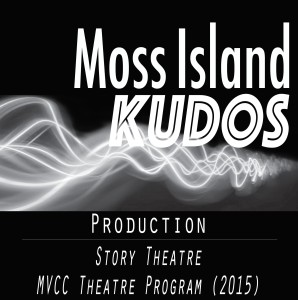 Kudos - Story Theatre - MVCC Theatre Program 2015