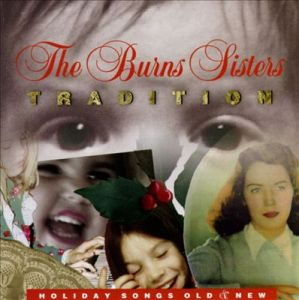 The Burns Sisters - Tradition